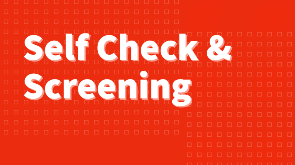 Self-Check and Screening