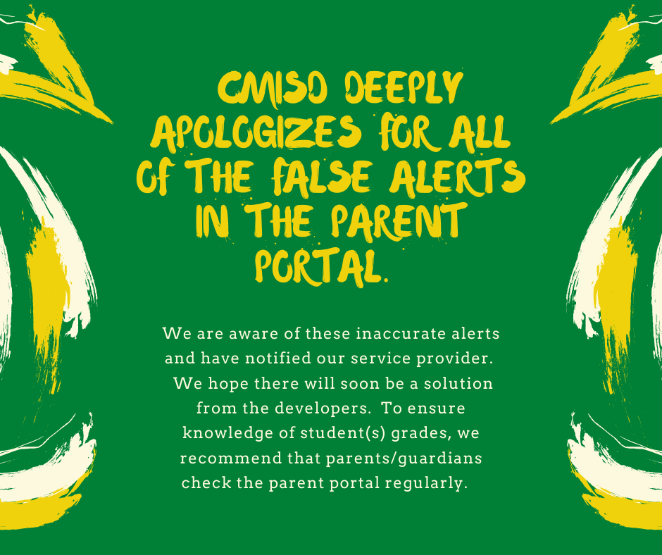 CMISD is aware of false Parent Portal alerts.